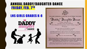 Daddy/Daughter Dance Friday February 7th