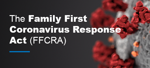The Families First Coronavirus Response Act (FFCRA or Act)