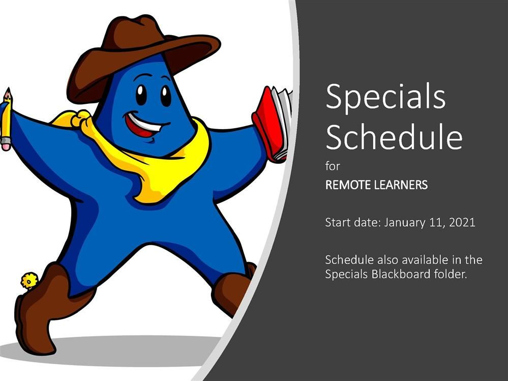 Remote Learner Specials Schedule
