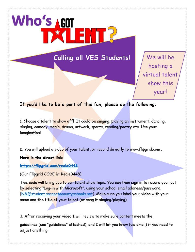 VES Talent Show is approaching. Contact Roberta Reale for more information.