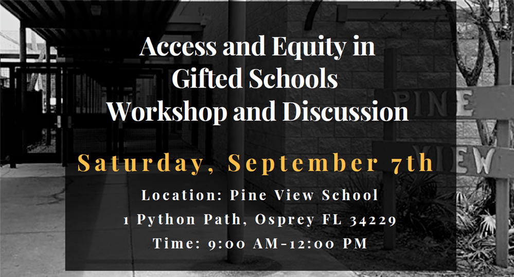 "Pine View School to Host ""Access and Equity in Gifted Education"" Workshop & Discussion on September 7"