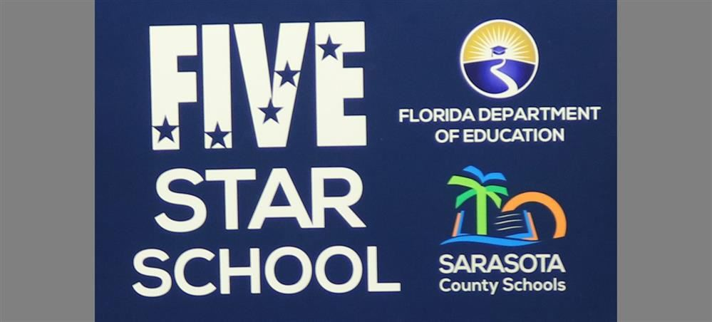 Sarasota County Schools Receives Recognition from Florida Department of Education for Five Star and Golden Schools