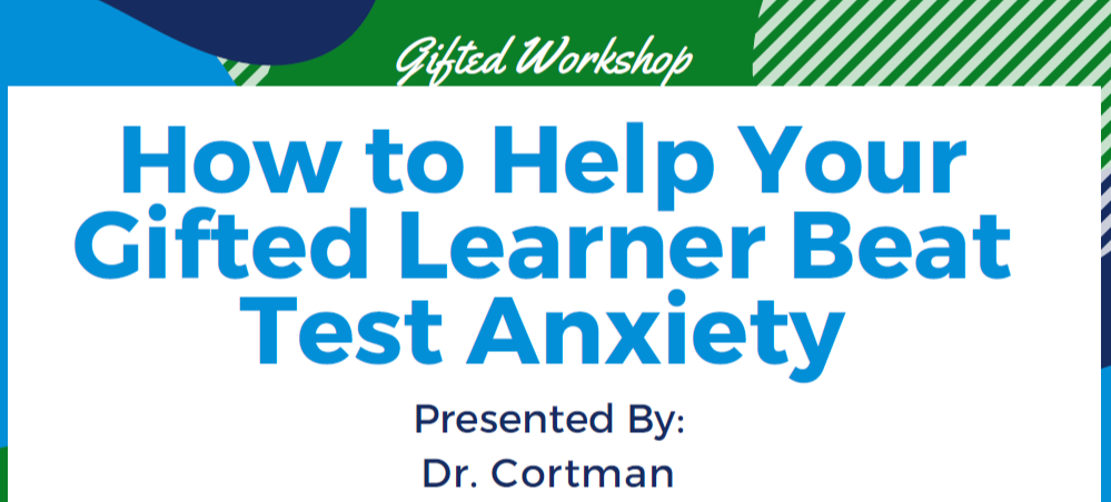"Text that says ""How to Help Your Gifted Learner Beat Test Anxiety"""